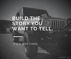 Unlike other vehicles, JEEPS let YOU create your legacy, which is the best feeling of all! Jeep Meme, Jeep Humor, Jeep Quotes, Jeep Wrangler Quotes, Road Quotes, Wrangler Jeep, Offroad, Old Jeep, Cool Jeeps