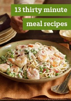 13 thirty minute meal recipes – Get dinner on the table in 30 minutes or less with these easy and delicious recipes.