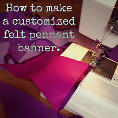 How to make a custom felt pennant banner