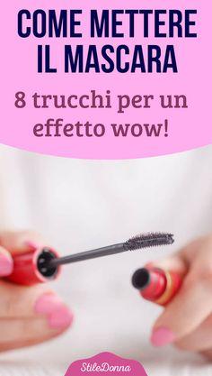 Come mettere il mascara: 8 trucchi per un effetto wow!