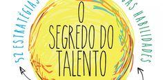[Resenha] O Segredo do Talento, de Daniel Coyle