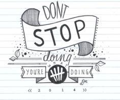 Don't Stop lyrics art … 5sos Drawing, Lyric Drawings, Drawing Quotes, Drawing Tips, Easy Drawings, Drawing Ideas, 5sos Lyric Art, 5sos Songs, Calligraphy Quotes Doodles