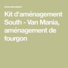 Kit d'aménagement South - Van Mania, aménagement de fourgon