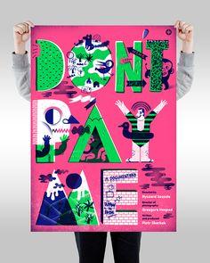 DON'T PAY ME! / POSTERS / 2014 by Agata DUDU Dudek, via Behance