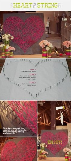 heart strings - would be cool to have at the reception, ask everyone to to tie from one nail to another.
