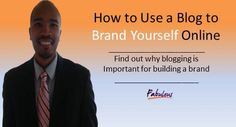How to Use a Blog to Brand Yourself Online  KelseySimonnet