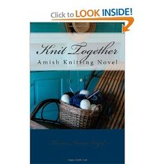 Knit Together Amish Knitting Novel: An Amish Knitting Novel by Karen Anna Vogel. ??? Don't know if I like.