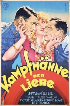 The Cock-Eyed World. (German film poster). Sequel to What Price Glory? Victor McLaglen, Edmund Lowe, Lili Damita, El Brendel. Joe Brown. Directed by Raoul Walsh. Fox. 1929