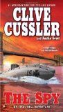 'The Spy (Isaac Bell Adventure)' by Clive Cussler and Justin Scott