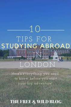 Studying abroad? Tips for studying abroad in London, UK