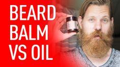 Beard Balm vs Beard Oil | Beardbrand
