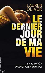 Le Dernier Jour De Ma Vie Epub : dernier, Before, Dernier, Oliver, Telecharger, Livre, Gratuit, Ebooks, Tablette,, Téléphone, Ordinateur., Lauren, Oliver,, Books,