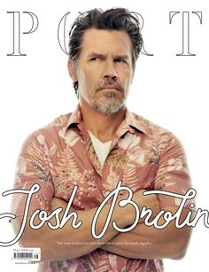 Love the black outlined font on the photo! PORT Magazine (issue no. with Josh Brolin on the cover Lucy Mcrae, Magazine Wall, Magazine Covers, Jack Davison, Film Writer, Josh Brolin, The Porter, Branding, Men's Fashion Brands