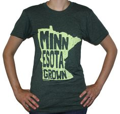 Minnesota Grown Unisex TShirt by MyStateLove on Etsy, $24.00