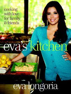 Several Recipes-from-Eva-s-Kitchen-by-Eva-Longoria