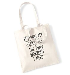 New to FloxCreative on Etsy: Pushing my luck is the only workout I need tote bag gym fitness healthy resolution joke lazy slogan text sassy tumblr gift hipster  1177 (7.99 GBP)