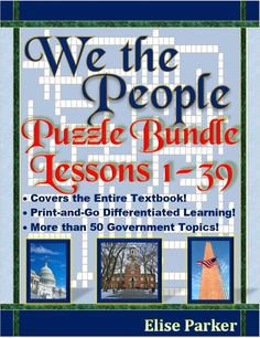 Crossword Puzzle Bundle for ENTIRE BOOK of We the People: The Citizen & the Constitution. More than 50 government topics, with We the People worksheets for every lesson! Fully differentiated into easier and harder levels with print-and-go convenience! Great for anticipatory sets, review & reinforcement, homework, sub plans, and even fun tests! Lasts the whole semester or year! #wethepeople #wethepeopleworksheets #wethepeopleactivities #usgovt #usgovernment