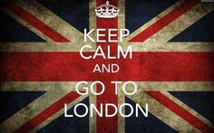 Keep Calm and Go to London