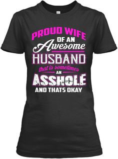 Proud Wife! Black T-Shirt Front