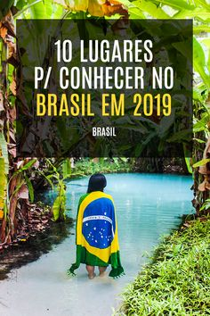 10 Lugares para conhecer no Brasil em - My Tutorial and Ideas Ways To Travel, Places To Travel, Travel Destinations, Travel Tips, Places To Go, Brasil Travel, Have A Nice Trip, Travel Route, Sustainable Tourism