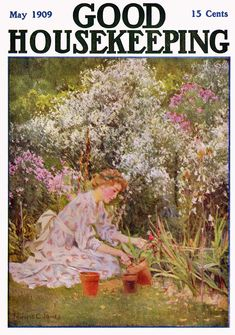 The absolutely lovely May 1909 cover of Good Housekeeping magazine.