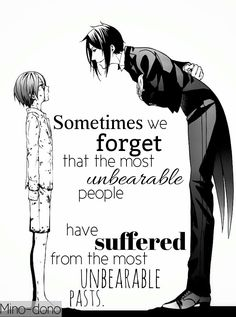 And that's why I believe that Sebastian has at least some sort of feeling of love towards ceil because after all the pain he's gone through he's still kinder then alois or alot of other people.