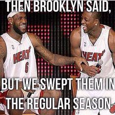 haha serves Brooklyn right Heat Fan, Nba Champions, Miami Heat, Lebron James, Champs, Brooklyn, Tank Man, Kicks, Lol