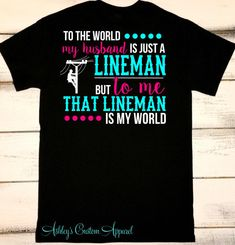 Lineman Shirt, Lineman Wife, Proud Wife, Long Distance Love, Missing Him, I Love My Lineman, Linemen, Power Lineman Shirts, Lineman's Wife  by AshleysCustomApparel