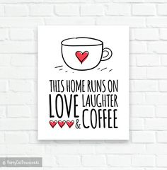 This Home Runs on Love Laughter Coffee Printable Art Black White Red Kitchen Decor Typographic Print Coffee Illustration