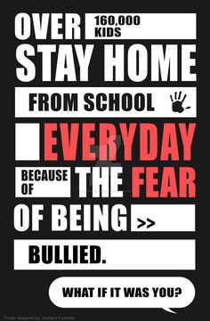 Anti- Bullying: Poster Design by ProvokedBeast on DeviantArt Stop Bullying Quotes, Bullying Lessons, Stop Bullying Posters, Bullying Statistics, Bullying Facts, Anti Bully Quotes, Anti Bullying Activities, Middle School Counseling, Counseling Office