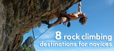 These would be great places to climb...for everyone, not just novices!
