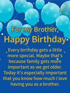 Birthday Quotes : Send Free I Love Having You! Happy Birthday Wishes Card for Brother to Loved Ones on Birthday & Greeting Cards by Davia. Its free and you also can use your own customized birthday calendar and birthday reminders. Birthday Message For Brother, Birthday Greetings For Brother, Birthday Wishes For Brother, Happy Birthday Wishes Quotes, Happy Birthday Wishes Cards, Birthday Wishes And Images, Birthday Wishes For Myself, Birthday Blessings, Happy Birthday Pictures