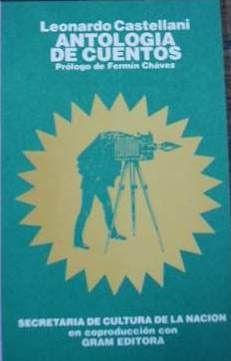 """""""Antología de Cuentos"""", con prólogo de Fermín Chávez, editada por la Secretaría de Cultura de la Nación y Gram Editora."""