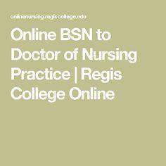 Online BSN to Doctor of Nursing Practice | Regis College Online