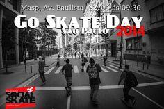 Go Skate Day São Paulo 2014 - Clube do skate