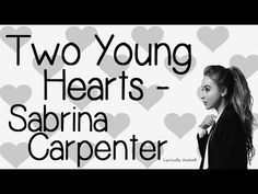 Two Young Hearts By Sabrina Carpenter With Lyrics Original Audio (No Pitch) Comment Any Song Suggestions Below I Do Not Own This Song -----------------------. All Songs, Best Songs, Music Songs, Sabrina Carpenter, Good Music, My Music, Amazing Music, More Lyrics, Hollywood Records