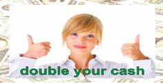 Double your cash now! I start already to double my cash. Follow me now  and I am very sure you like it too! Click here and join for free! Earn More Money, Make Money Online, How To Make Money, Viral Marketing, Online Marketing, Software, Cash Now, Work From Home Opportunities, Professional Website