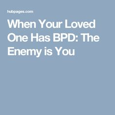 Do you have a loved one with borderline personality disorder? Have you ever wondered why they seem to see you as their enemy, no matter what you do to prove you're not? Borderline Personality Disorder Relationships, Bpd Relationships, New Relationship Quotes, Healthy Relationships, Mental Health Quotes, Mental Health Awareness, Tired Quotes, Quotes Quotes, Bipolar Disorder