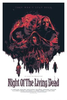 Night of the Living Dead. Best horror movie ever!