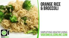 Orange Rice & Broccoli