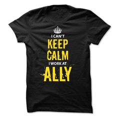 (Tshirt Best Sell) HOT- Work at Ally Coupon Today Hoodies, Tee Shirts