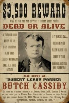 Image detail for -Old West Butch Cassidy Metal Wanted Poster Sign