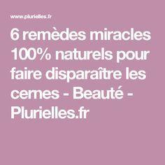 6 remèdes miracles 100% naturels pour faire disparaître les cernes - Beauté - Plurielles.fr