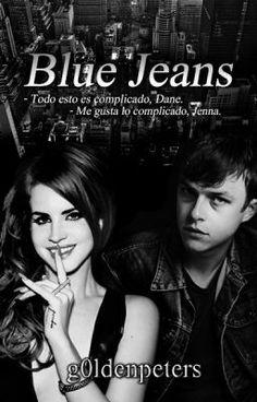 "Leer ""Blue Jeans ||Dane fanficc||."" #wattpad #misterio-suspenso"