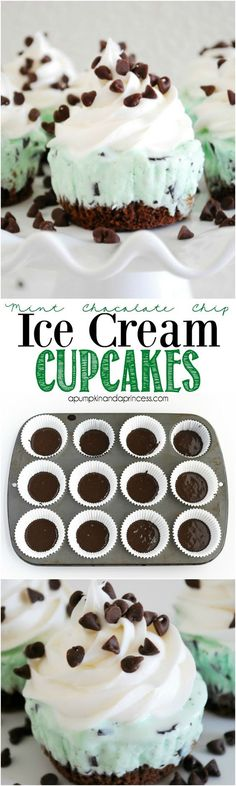 Mint Chocolate Chip Ice Cream Cupcakes - Layers of chocolate cake, mint chocolate chip ice cream, whipped topping, and mini chocolate chips.