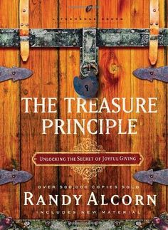 The Treasure Principle: Unlocking the Secret of Joyful Giving (LifeChange Books) by Randy Alcorn http://smile.amazon.com/dp/1590525086/ref=cm_sw_r_pi_dp_FtUpwb1HB1X1S