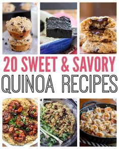 20 Sweet and Savory Quinoa Recipes | This Gal Cooks