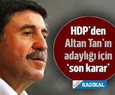 HDP karar değiştirdi: Altan Tan Diyarbakır adayı