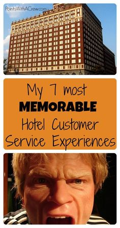 My 7 most memorable hotel customer service moments - http://www.pointswithacrew.com/7-memorable-hotel-customer-service-moments/?utm_medium=PWaC+Pinterest