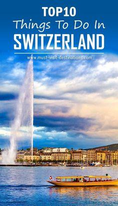 TOP 10 Things to do in Switzerland #travel #switzerland